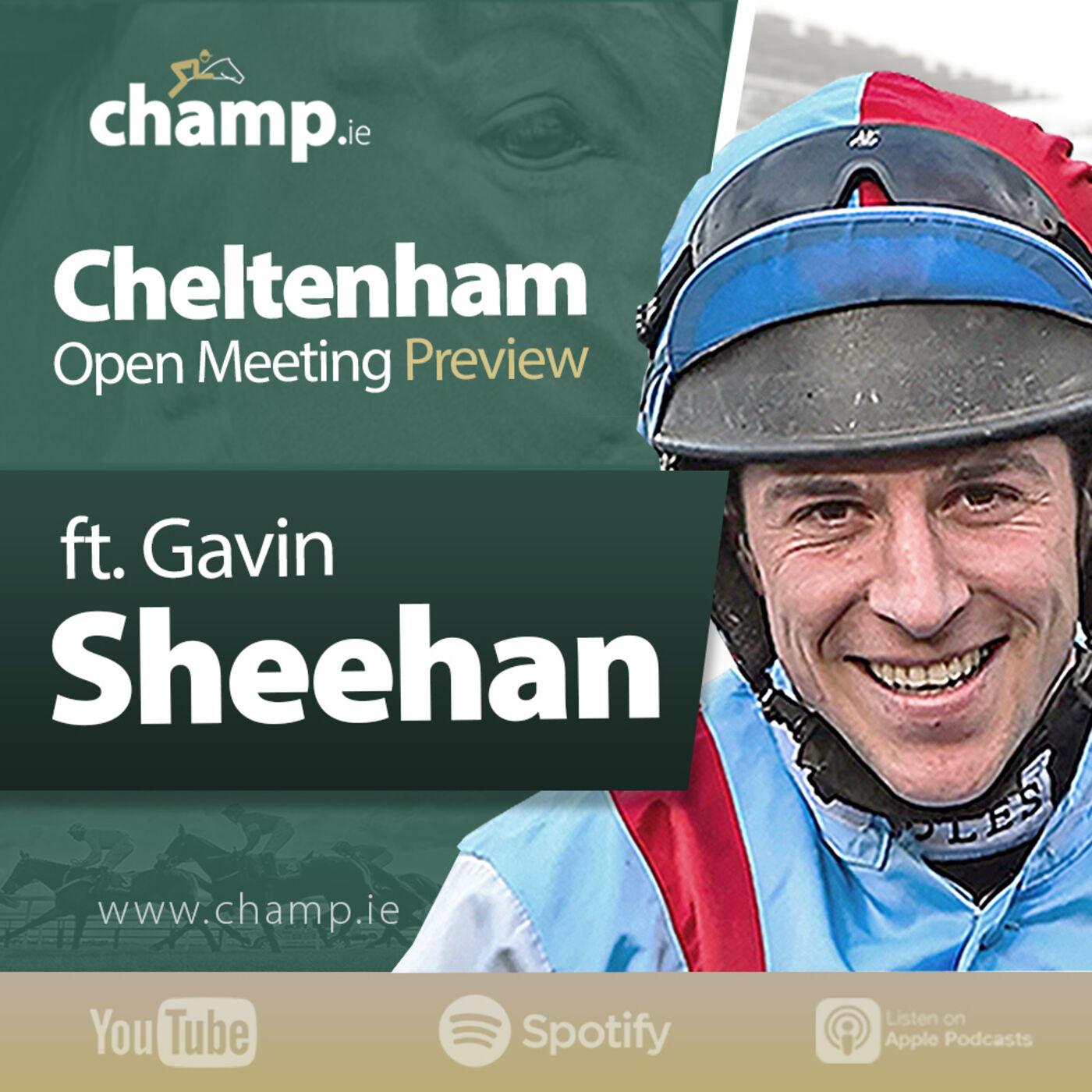 Cheltenham Open Meeting Preview Ft. Jockey Gavin Sheehan | Horse Racing | Podcast | Weekend Tips ?