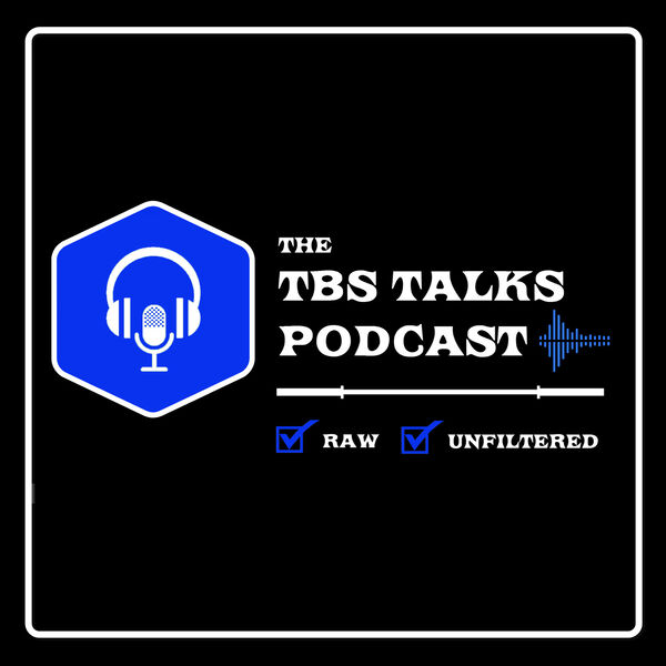 The TBS Talks Podcast Podcast Artwork Image