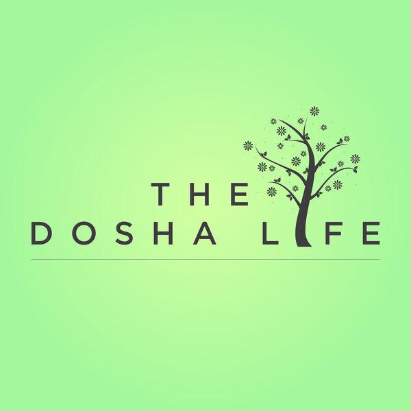 The Dosha Life Podcast Artwork Image
