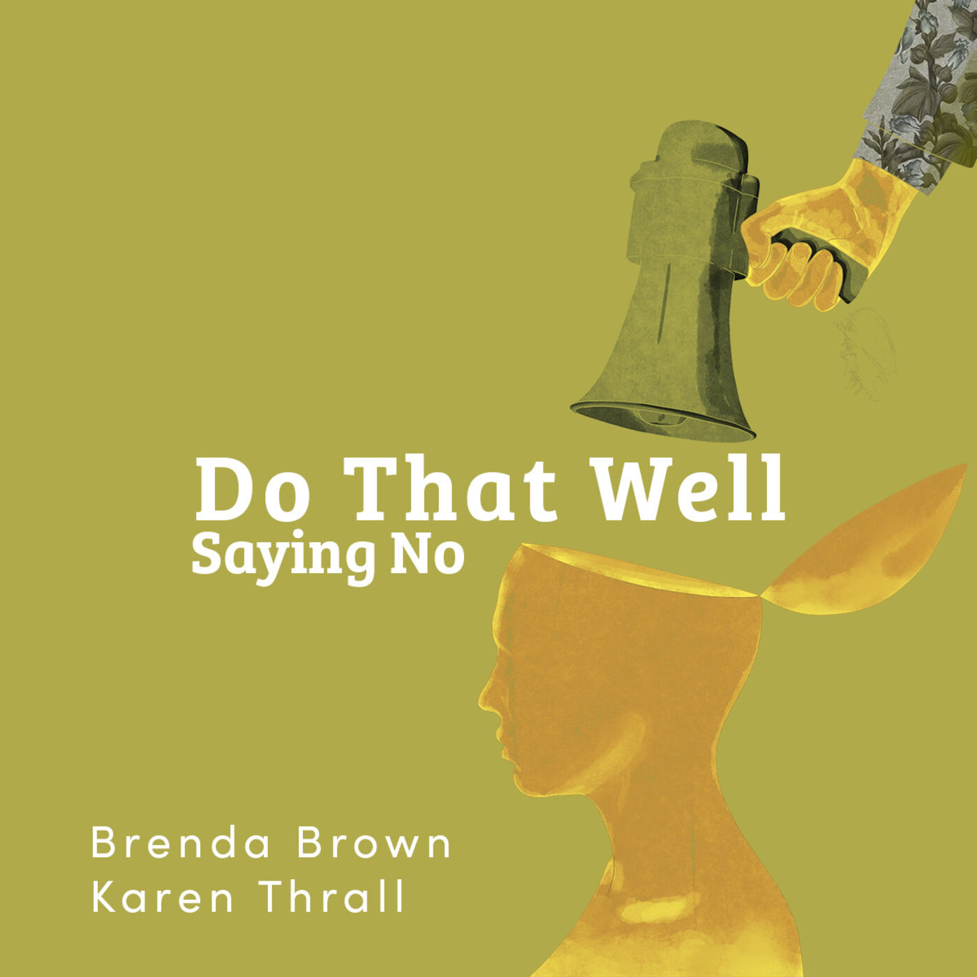 Do That Well: Saying No