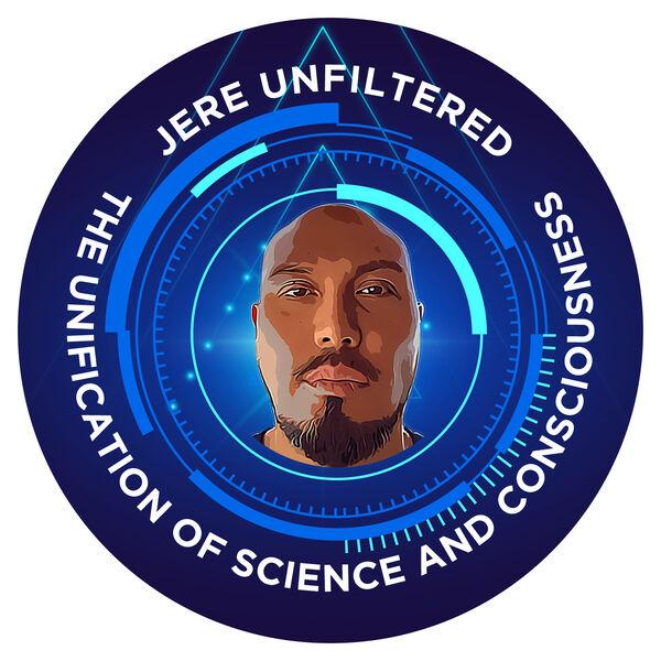 JERE UNFILTERED Podcast Artwork Image