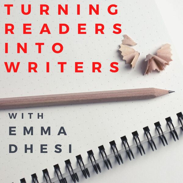 Turning Readers Into Writers Podcast Artwork Image