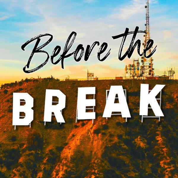 Before The Break Podcast Artwork Image