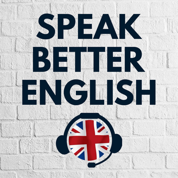Speak Better English with Harry Podcast Artwork Image