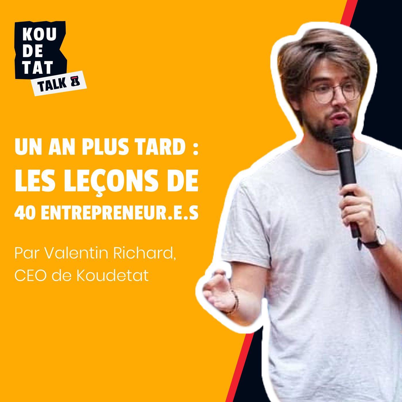 Koudetat Talks : un an plus tard - Leçons apprises avec 40 entrepreneur.e.s, par Valentin Richard