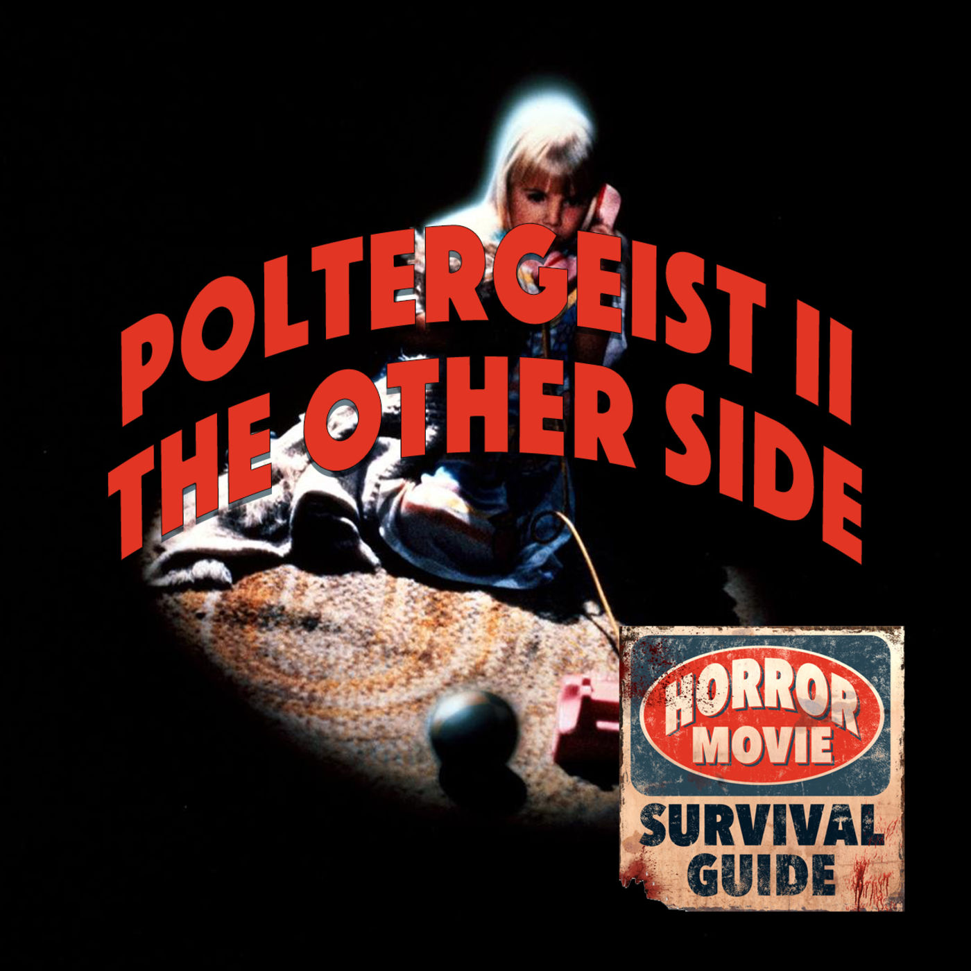 """Poltergeist 2: The Other Side """"I cahoot with no one"""""""