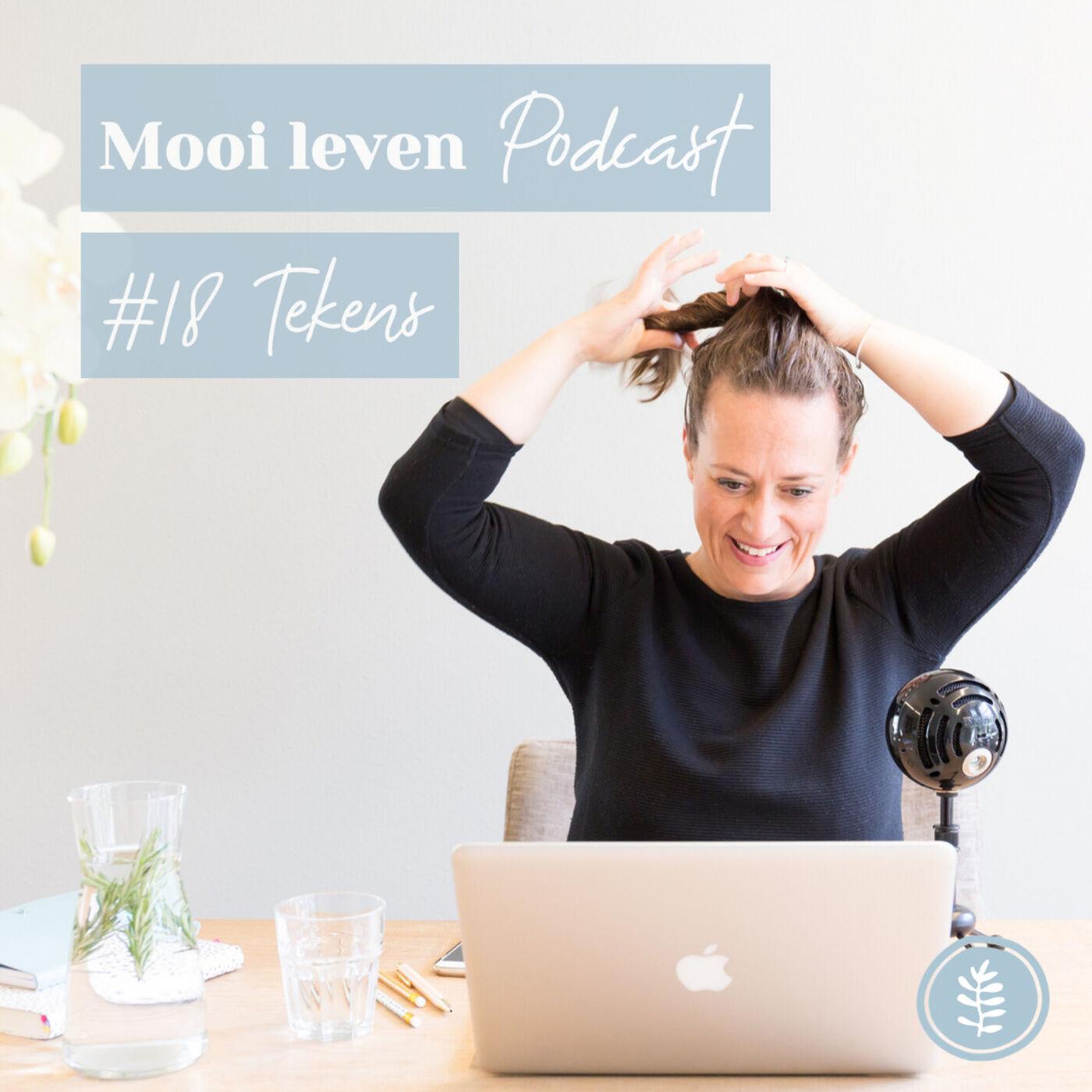 Mooi Leven Podcast #18 | Waarom ik in tekens geloof