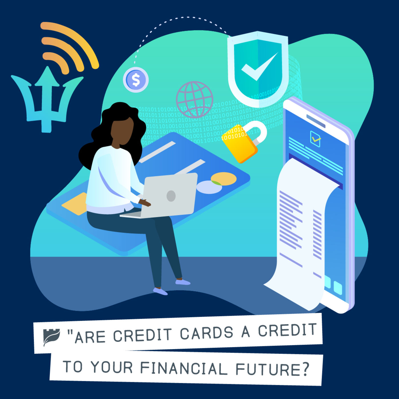 Ep. 10: Are Credit Cards a Credit to Your Financial Goals