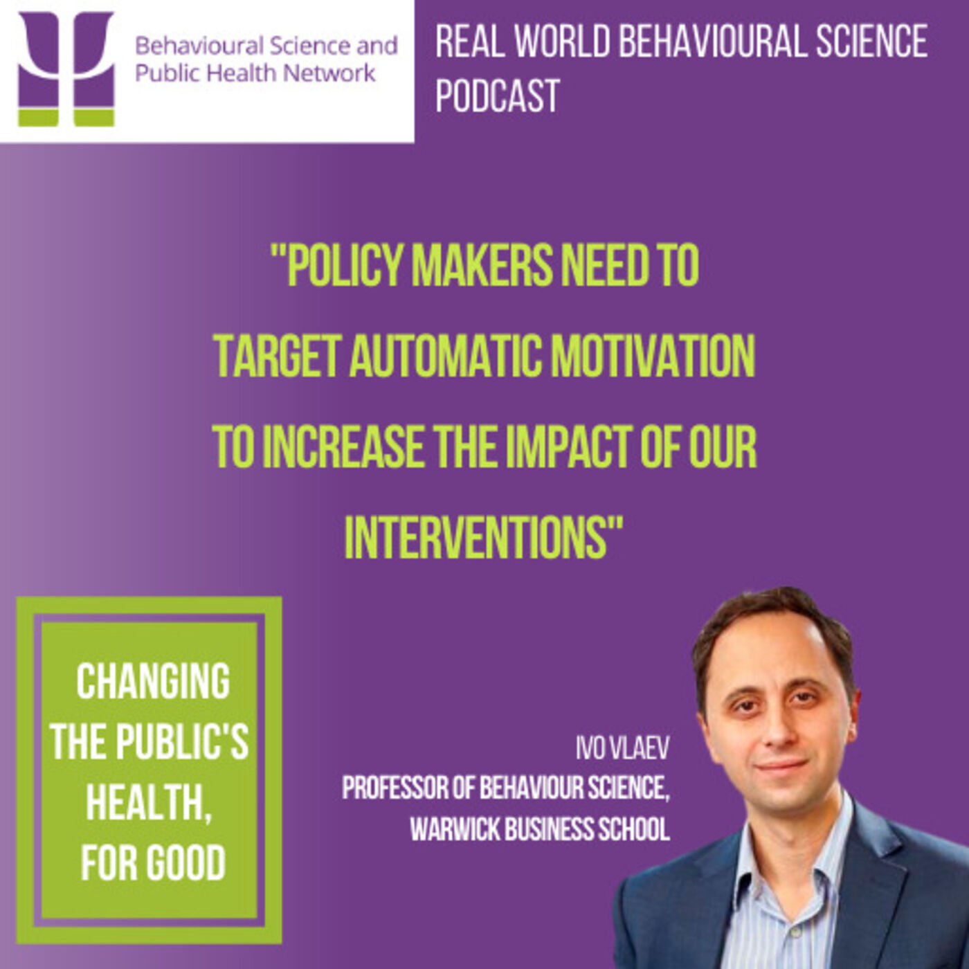 Professor Ivo Vlaev (Warwick Business School)