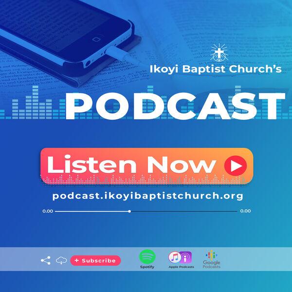 IKOYI BAPTIST CHURCH's Podcast Podcast Artwork Image
