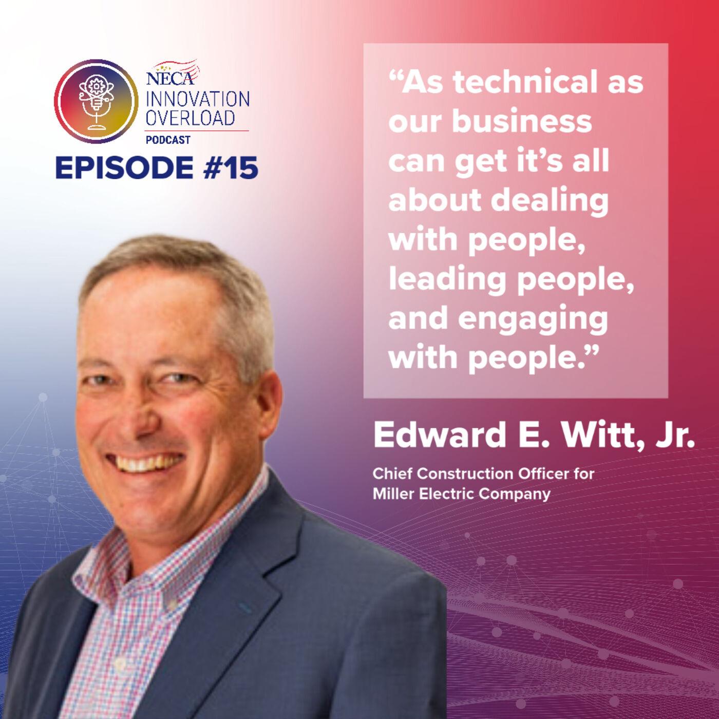 #15 - Ed Witt Jr.