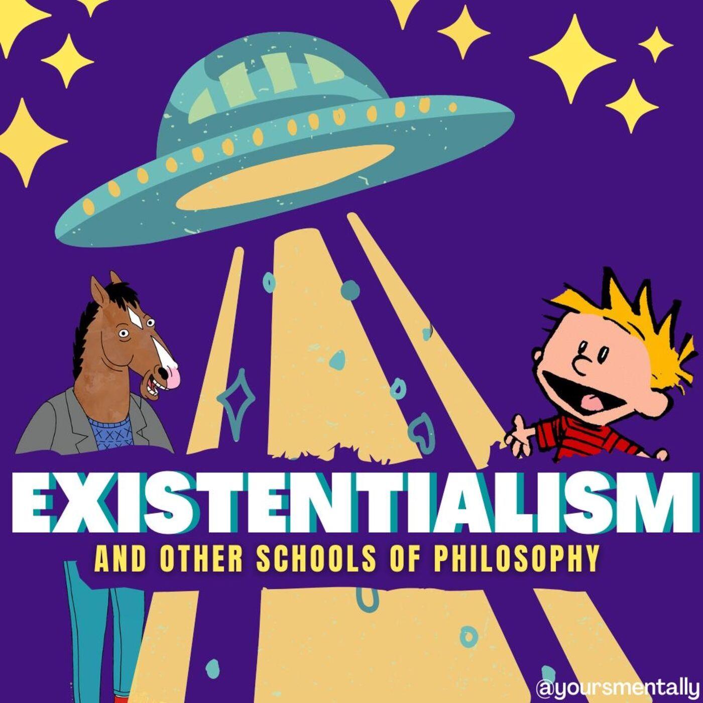 Episode 29 - Existentialism (Part 1)