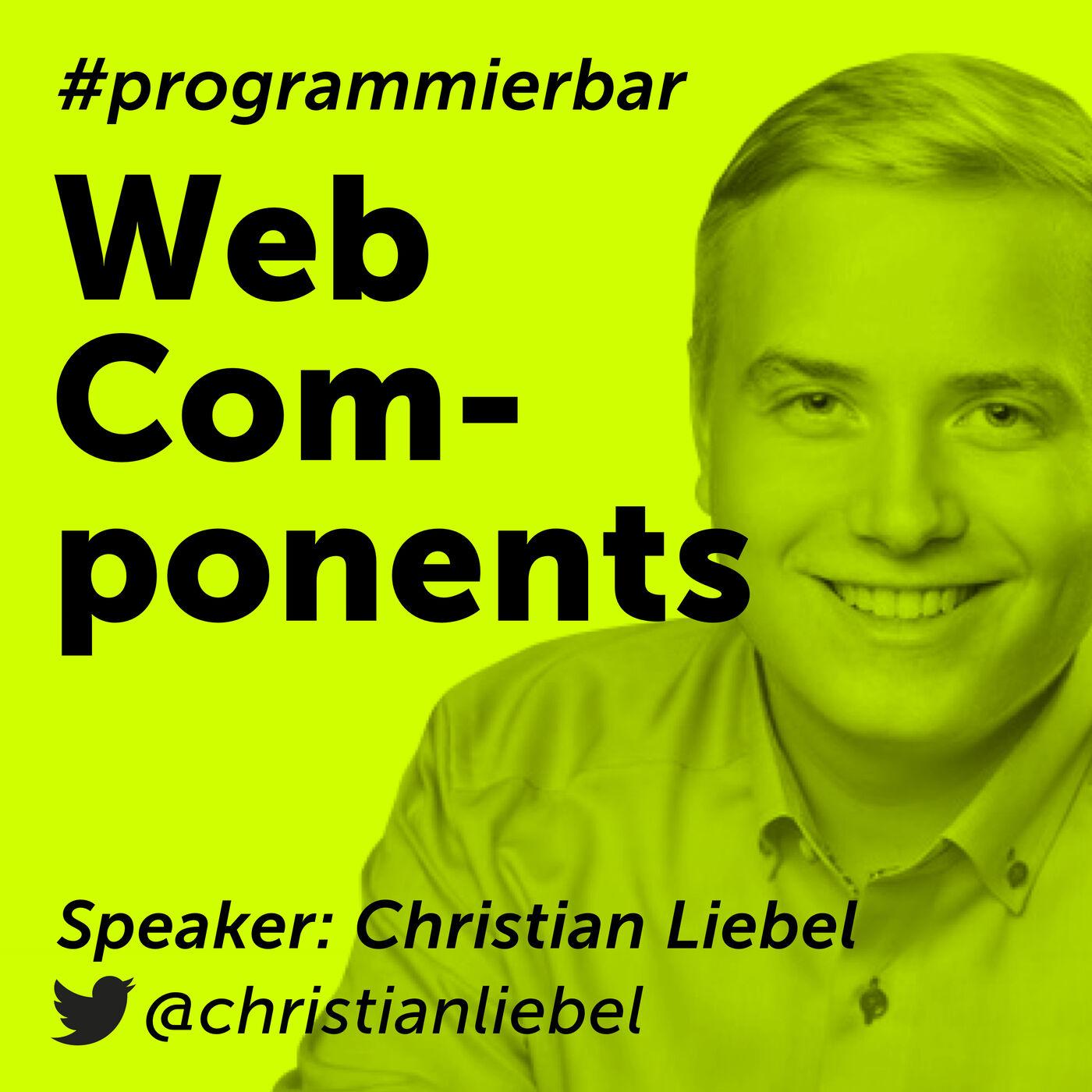Folge 70 - Web Components mit Christian Liebel von Thinktecture