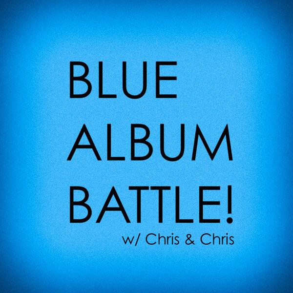 Blue Album Battle Podcast Artwork Image