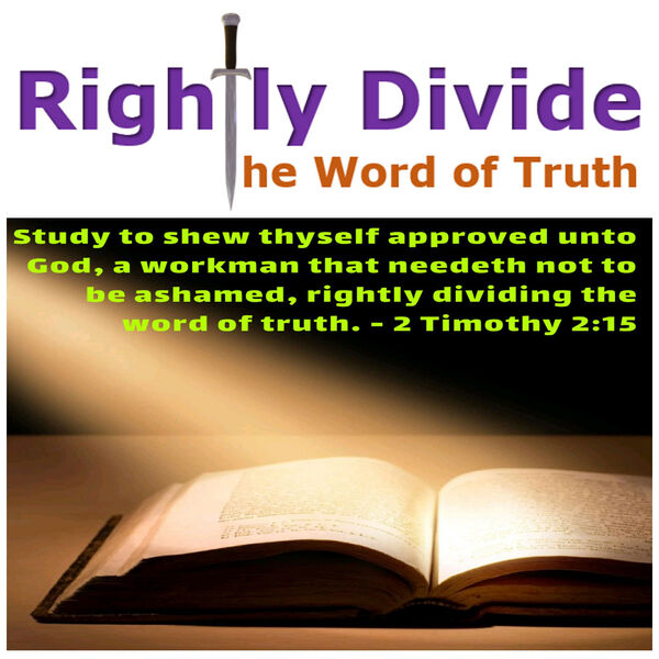 Rightly Divide the Word of Truth Podcast Artwork Image