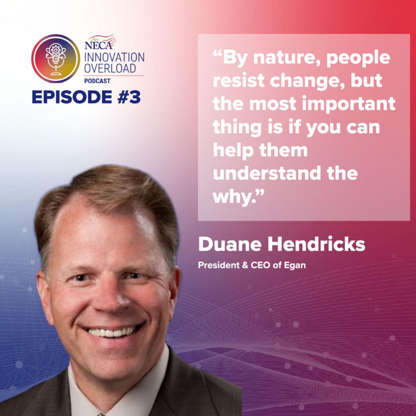 #3 - Duane Hendricks