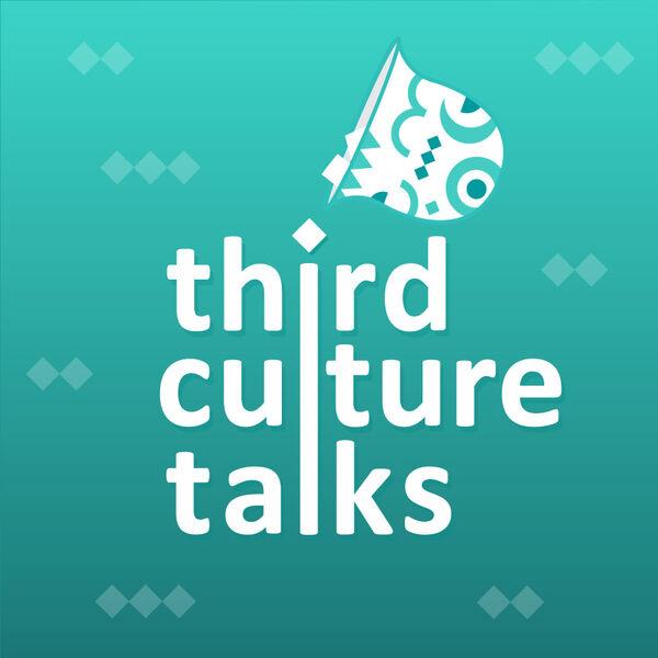 Third Culture Talks Podcast Artwork Image