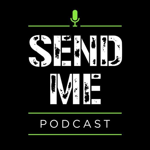 Send Me Podcast Artwork Image