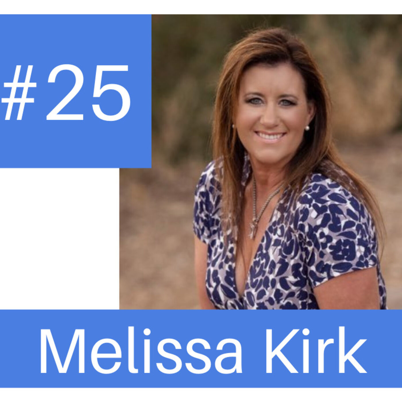 Podcast #25  Cracking the Code on a Busy Market with Rockstar Melissa Kirk