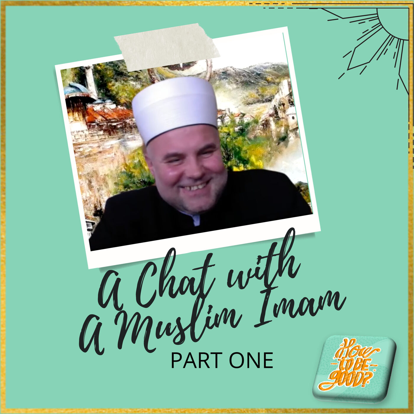 A Chat with a Muslim Imam - Part 1