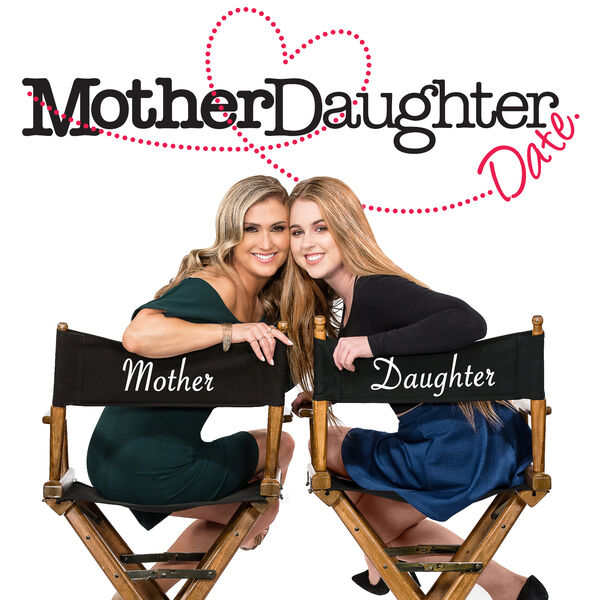 Mother Daughter Date Podcast Artwork Image