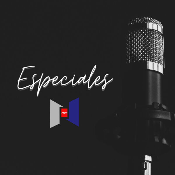 Especiales NDP Podcast Artwork Image