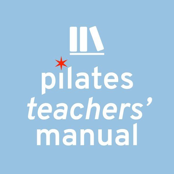 Pilates Teachers' Manual Podcast Artwork Image