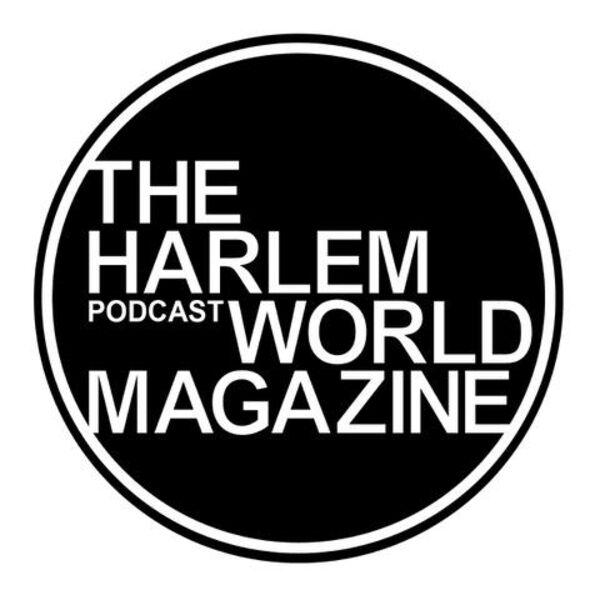The Harlem World Magazine Podcast Podcast Artwork Image