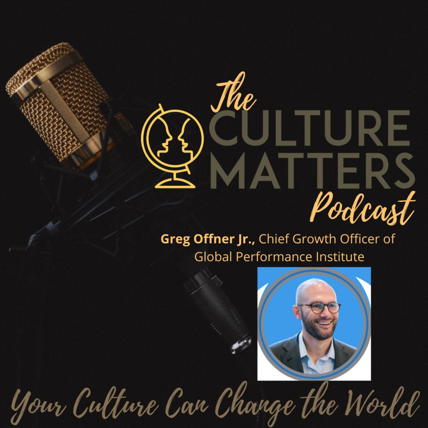 Season 7, Episode 74: Guest: Greg Offner Jr.: Disruption is a Change That Lasts