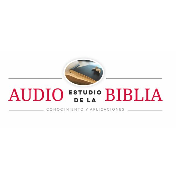 Audio Estudio De La Biblia Podcast Podcast Artwork Image