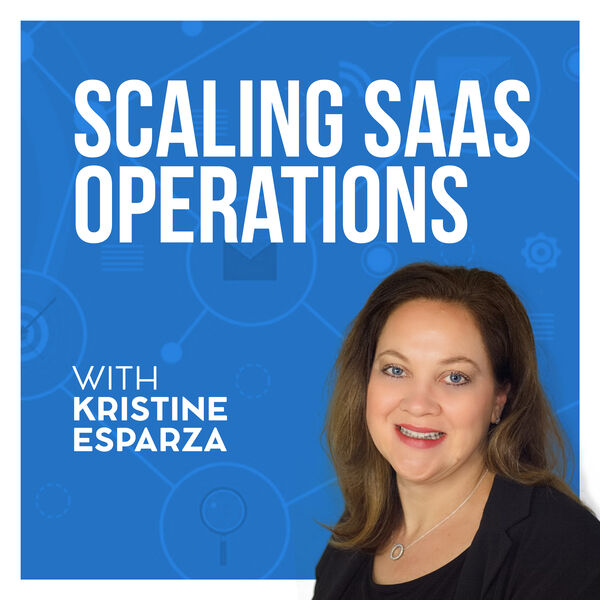 Scaling SaaS Operations Podcast Artwork Image