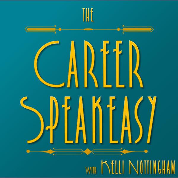 Career Speakeasy Podcast Artwork Image