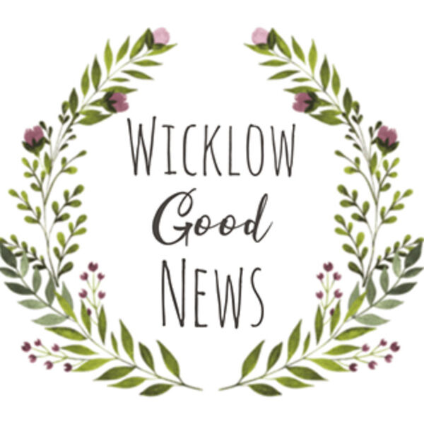 Wicklow Good News Podcast Artwork Image
