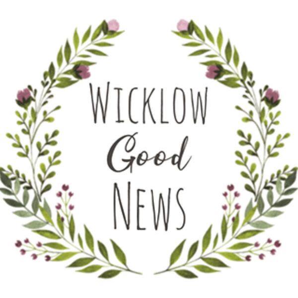 Wicklow Good News Podcast Artwork Image