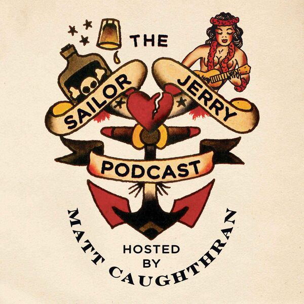 The Sailor Jerry Podcast  Podcast Artwork Image