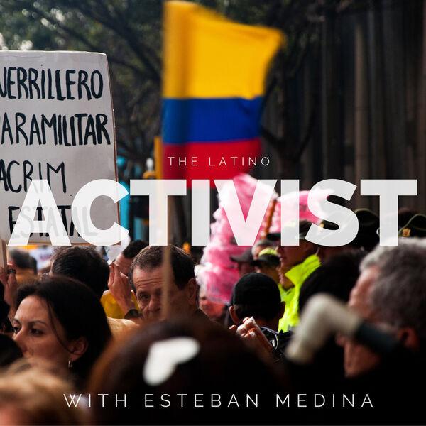 The Latino Activist  Podcast Artwork Image
