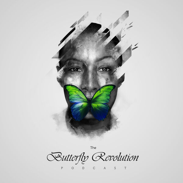 The Butterfly Revolution Podcast Artwork Image