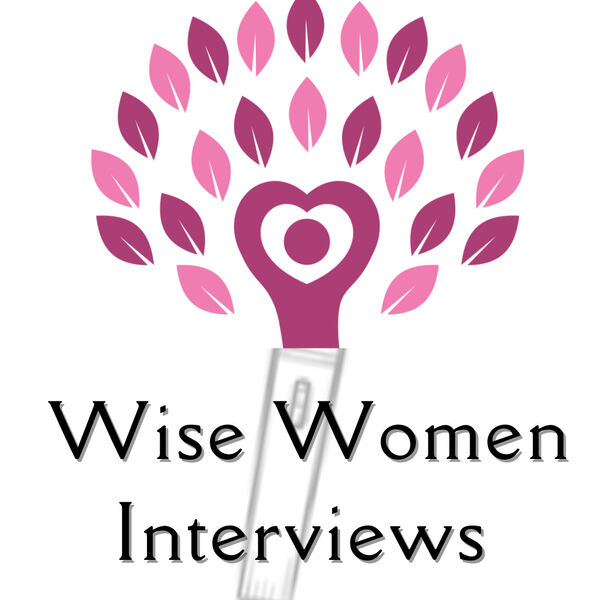 Wise Women Interviews Podcast Artwork Image
