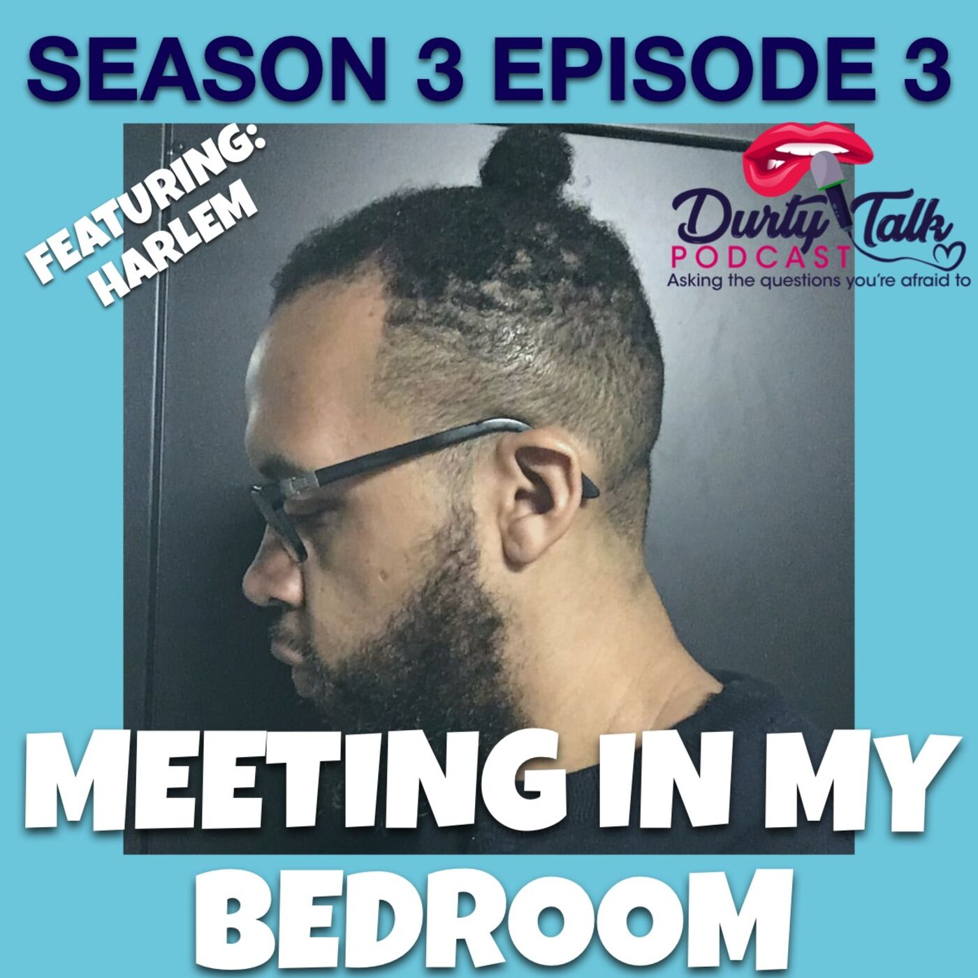 Meeting in My Bedroom feat. Harlem King
