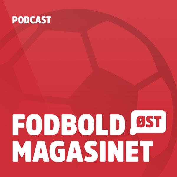 Fodboldmagasinet Øst Podcast Artwork Image