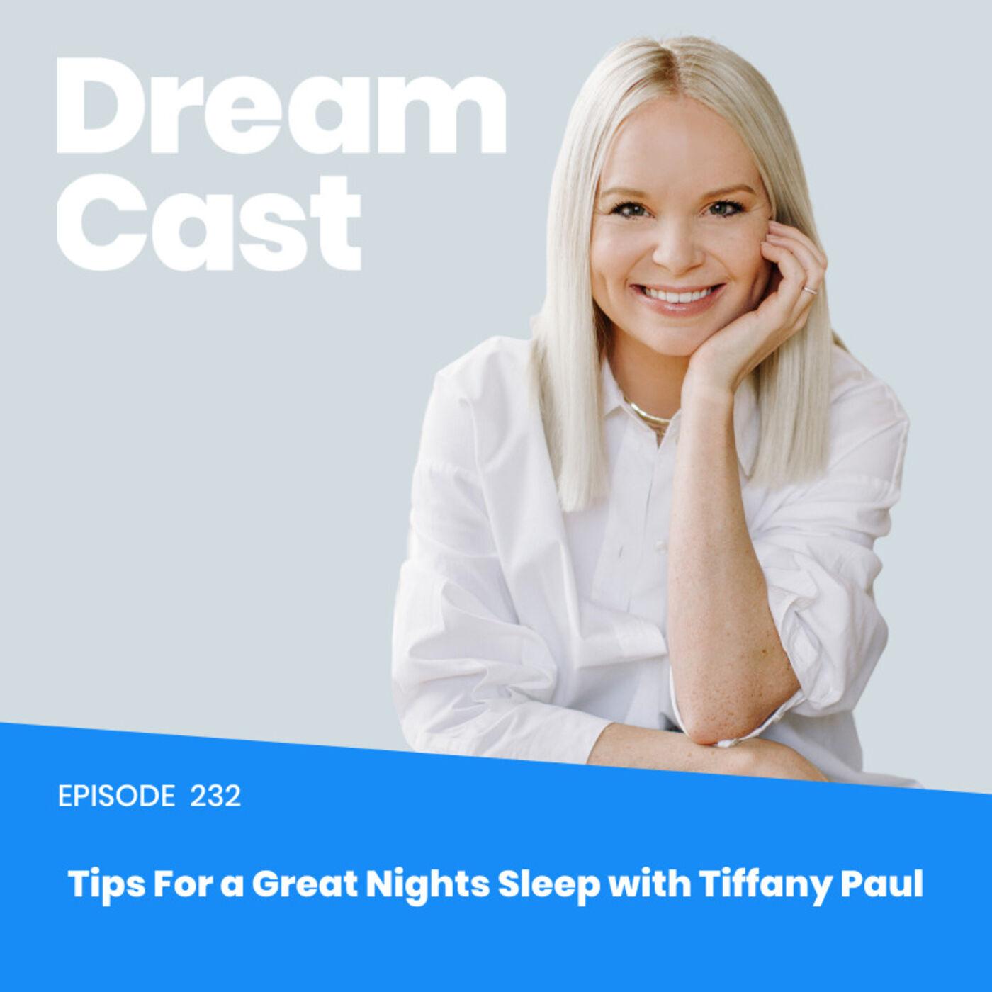 Ep 232: Tips to Finally Experience a Good Night Sleep