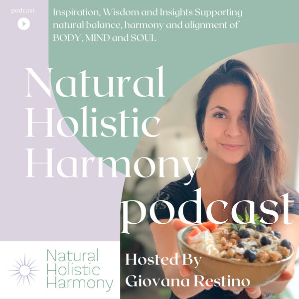 Natural Holistic Harmony 's Podcast Podcast Artwork Image