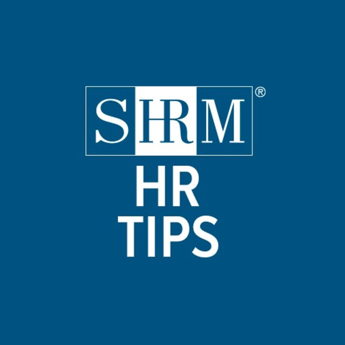 SHRM HR Tips