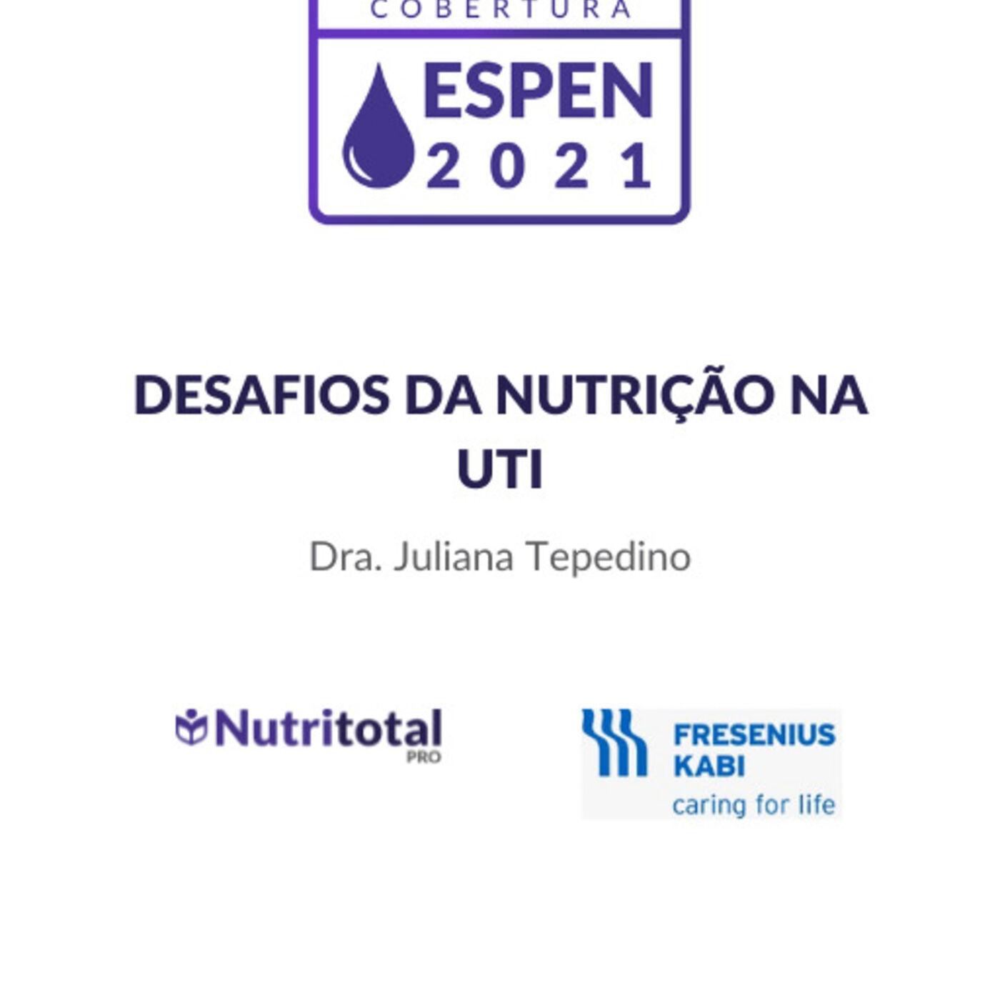 Cobertura ESPEN 2021: Desafios da nutrição na UTI