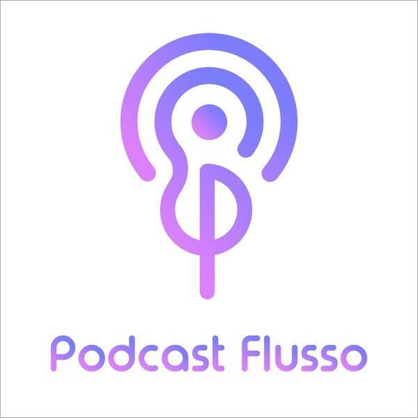 Podcast flusso Podcast Artwork Image