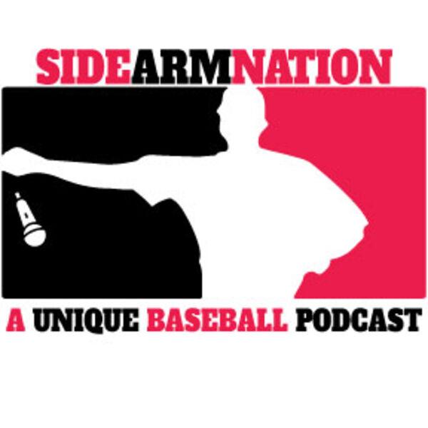 Sidearmnation Podcast - A Unique Baseball Podcast Podcast Artwork Image