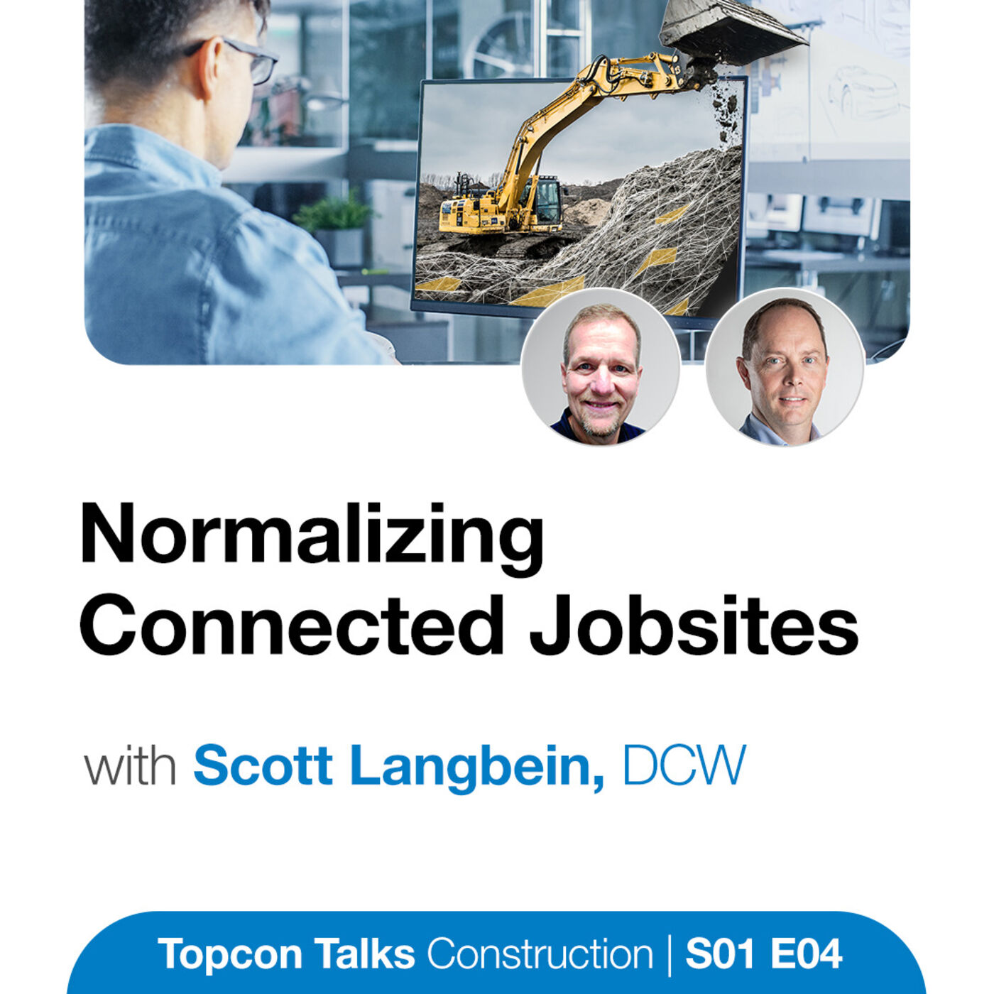 Normalizing Connected Jobsites | S01E04