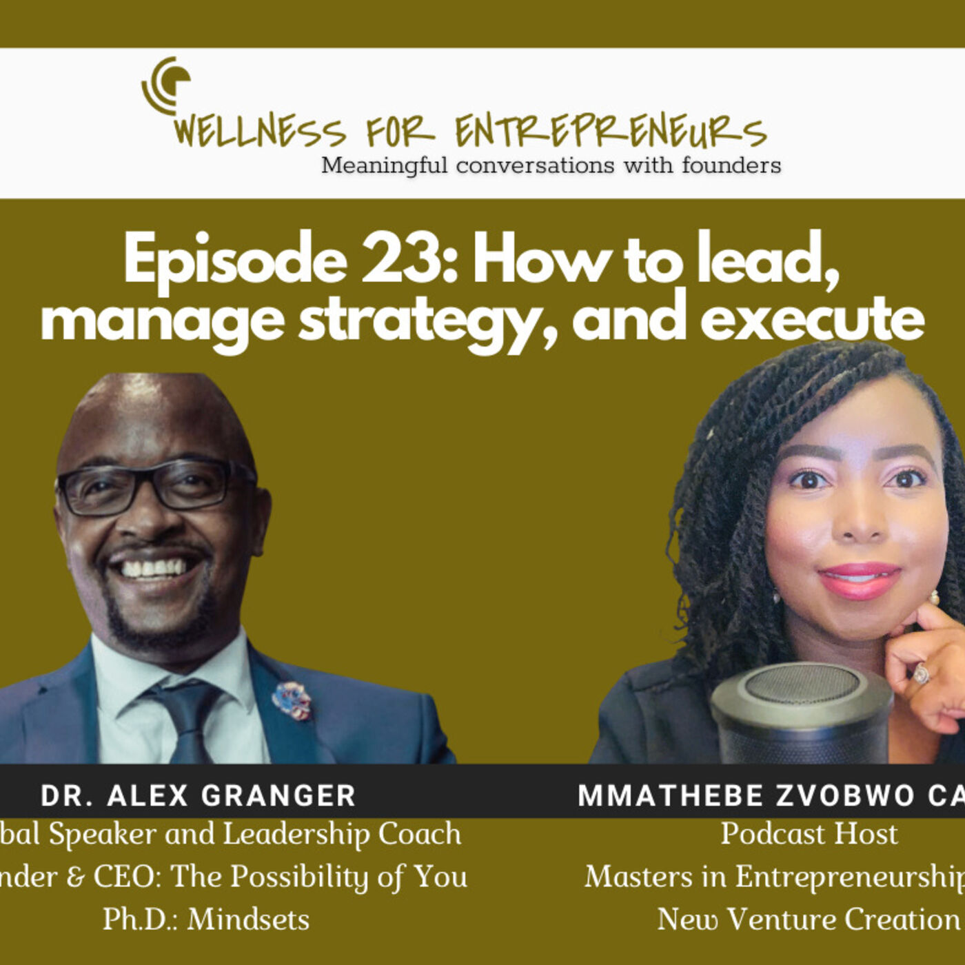 Episode 23: How to lead, manage strategy, and execute, with Dr. Alex Granger