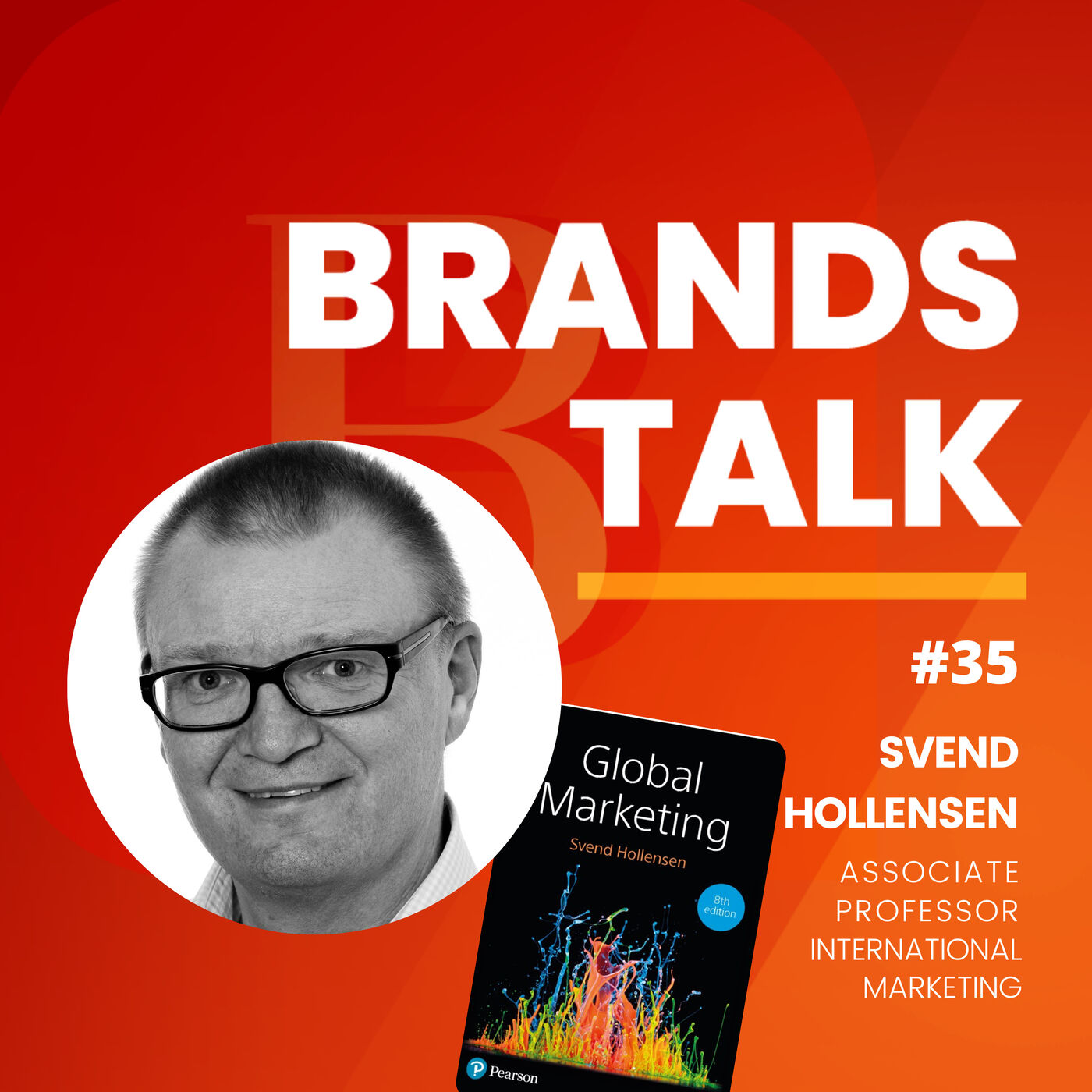 Global Marketing - Now and the Future w/Svend Hollensen