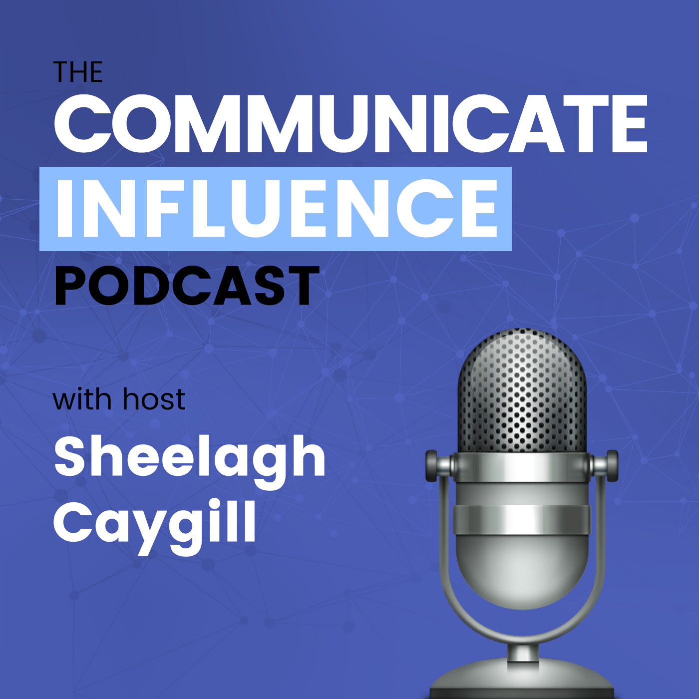 The Communicate Influence Podcast